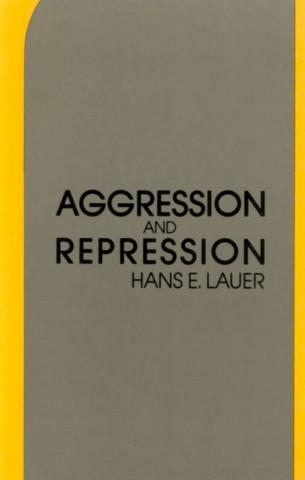 Aggression and Repression