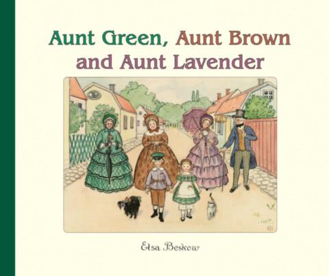 Aunt Green, Aunt Brown & Aunt Lavender