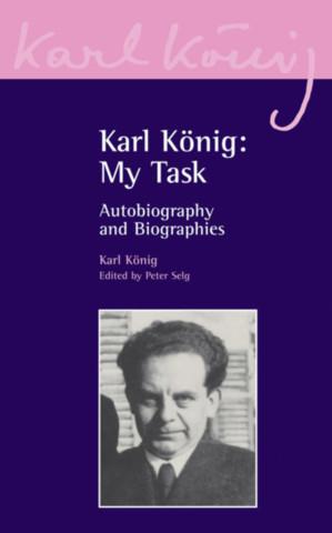 Karl König: My Task