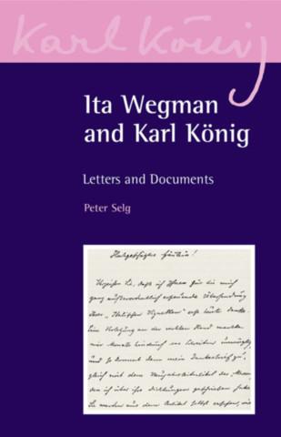 Ita Wegman and Karl König