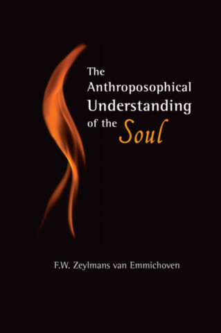 The Anthroposophical Understanding of the Soul
