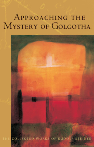 Approaching the Mystery of Golgotha