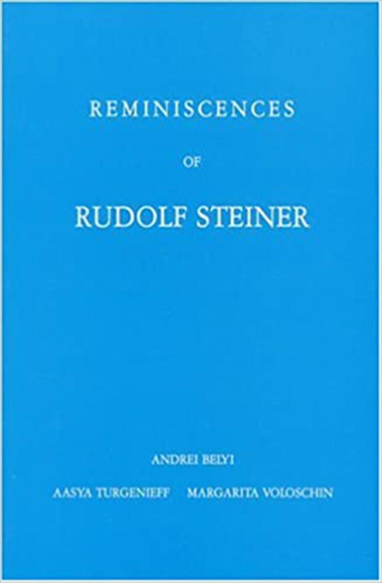 Reminiscences of Rudolf Steiner