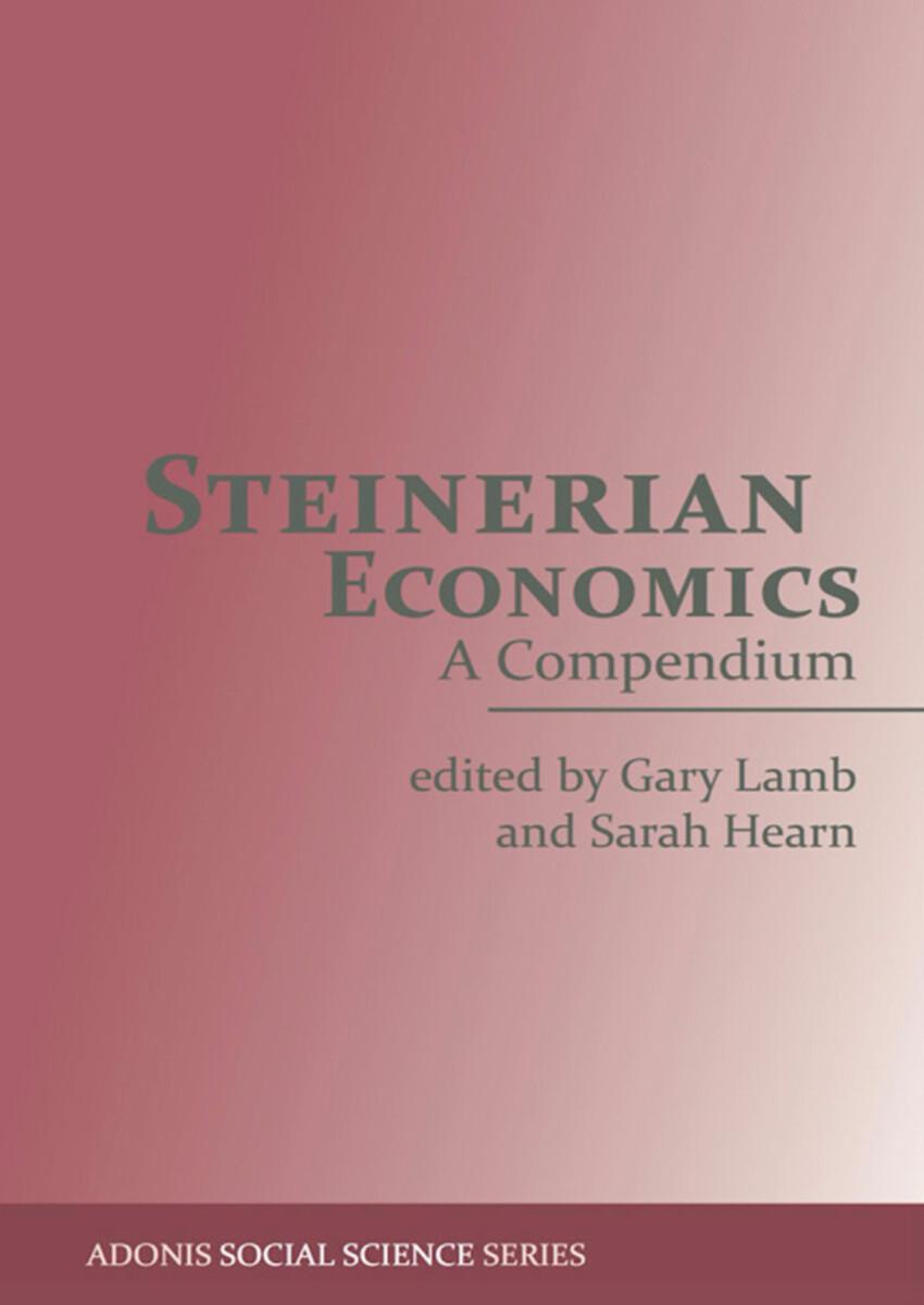 Steinerian Economics
