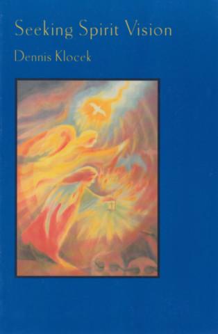 Seeking Spirit Vision