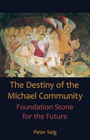 The Destiny of the Michael Community