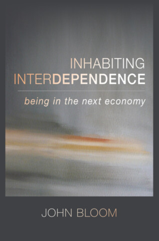 Inhabiting Interdependence