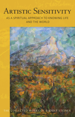 Artistic Sensitivity as a Spiritual Approach to Knowing Life and the World