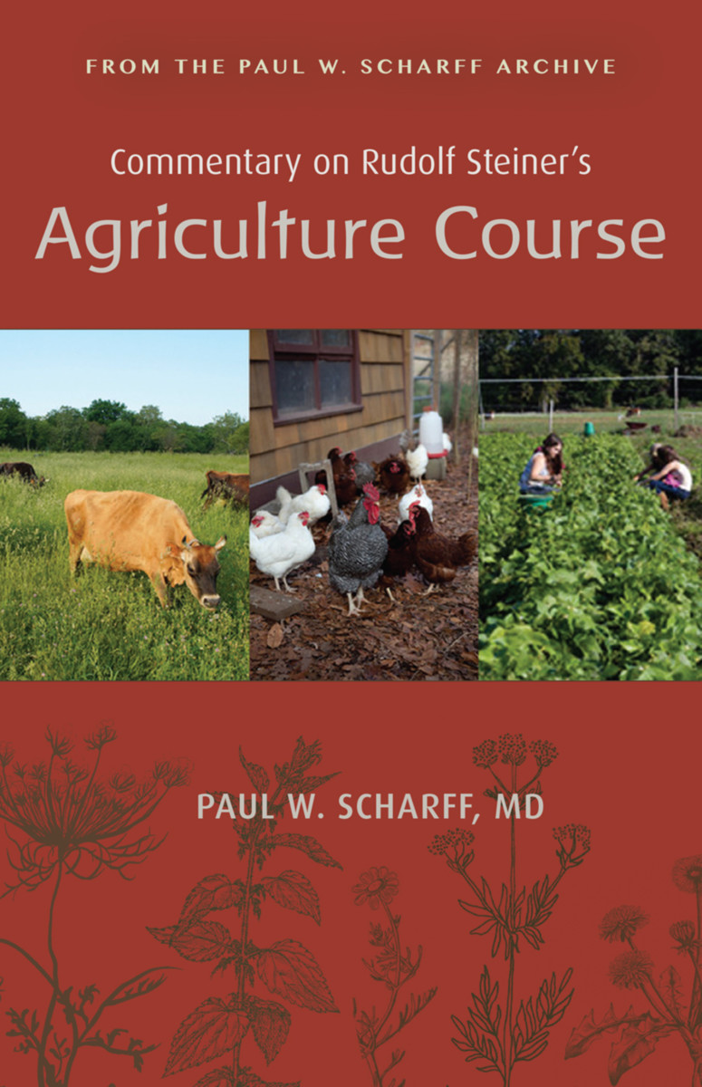 Commentary on Rudolf Steiner's Agriculture Course