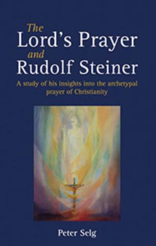 The Lord's Prayer and Rudolf Steiner