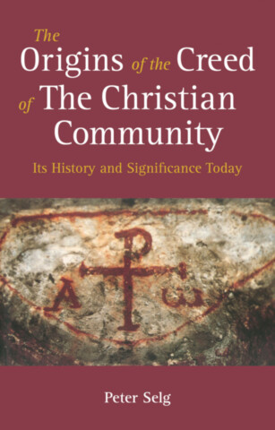 The Origins of the Creed of The Christian Community