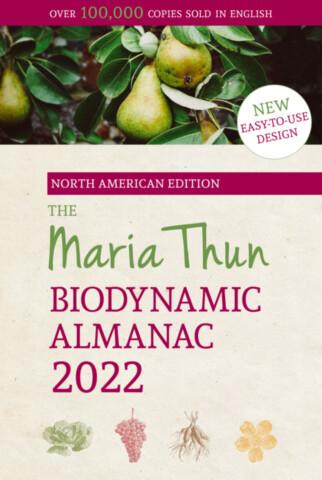 The Maria Thun Biodynamic Almanac 2022