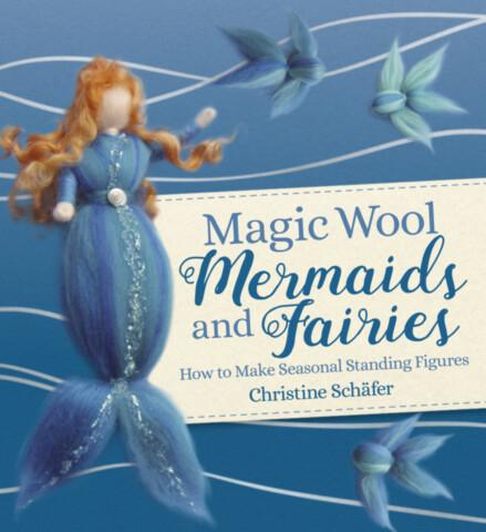 Magic Wool Mermaids and Fairies