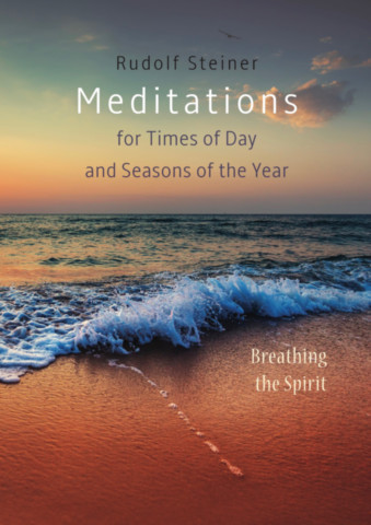 Meditations for Times of Day and Seasons of the Year