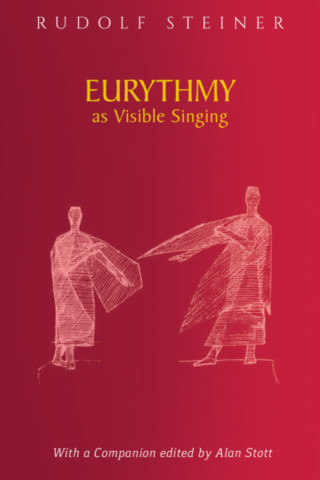 Eurythmy as Visible Singing