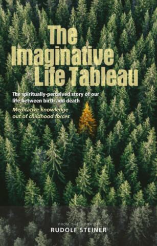 The Imaginative Life Tableau