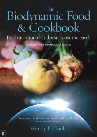The Biodynamic Food and Cookbook