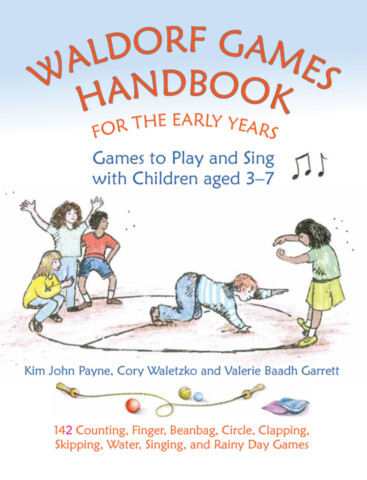 Waldorf Games Handbook for the Early Years