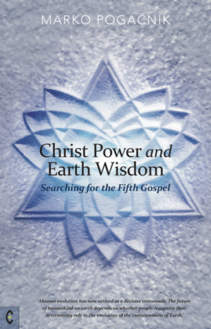 Christ Power and Earth Wisdom