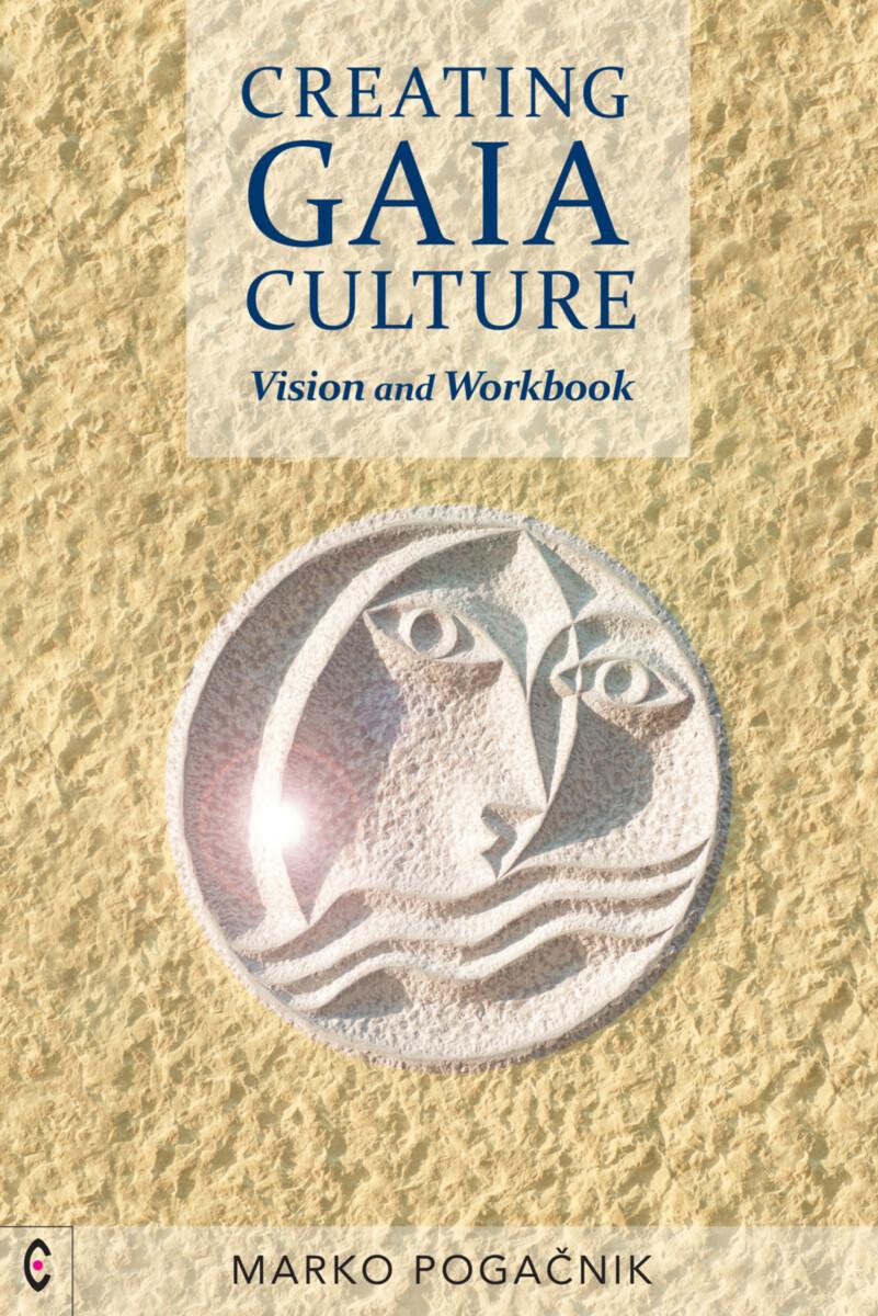 Creating Gaia Culture