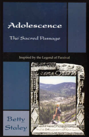 Adolescence, the Sacred Passage