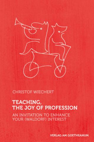 Teaching, the Joy of Profession