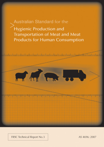 Australian Standard for the Hygienic Production and Transportation of Meat and Meat Products for Human Consumption