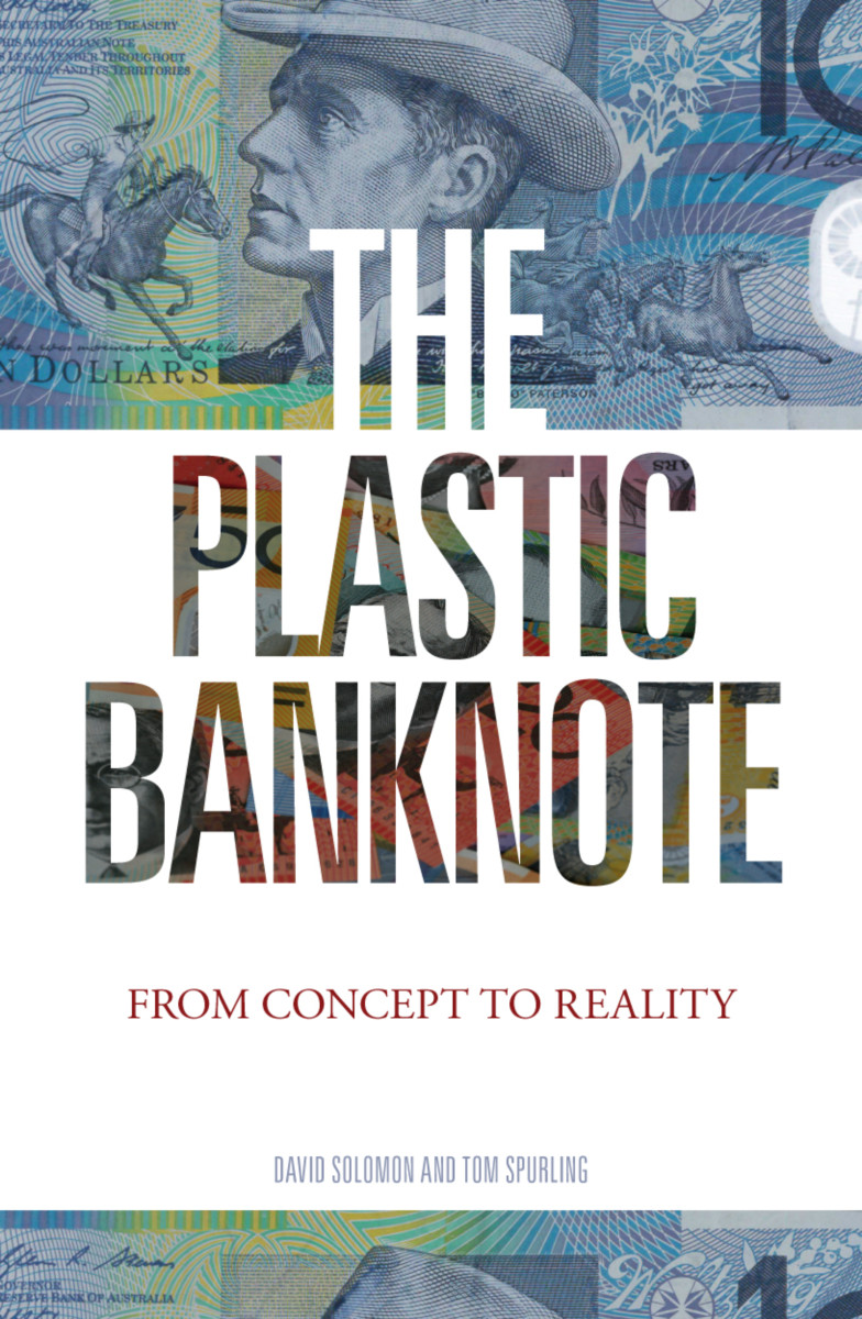 The Plastic Banknote
