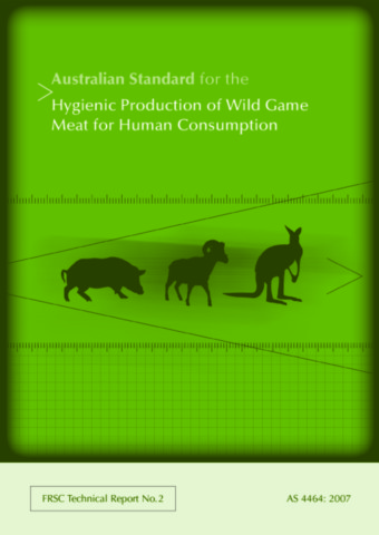 Australian Standard for the Hygienic Production of Wild Game Meat for Human Consumption
