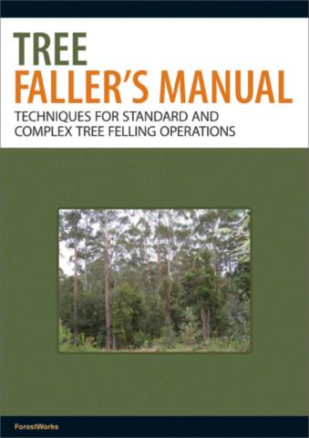 The Tree Faller's Manual