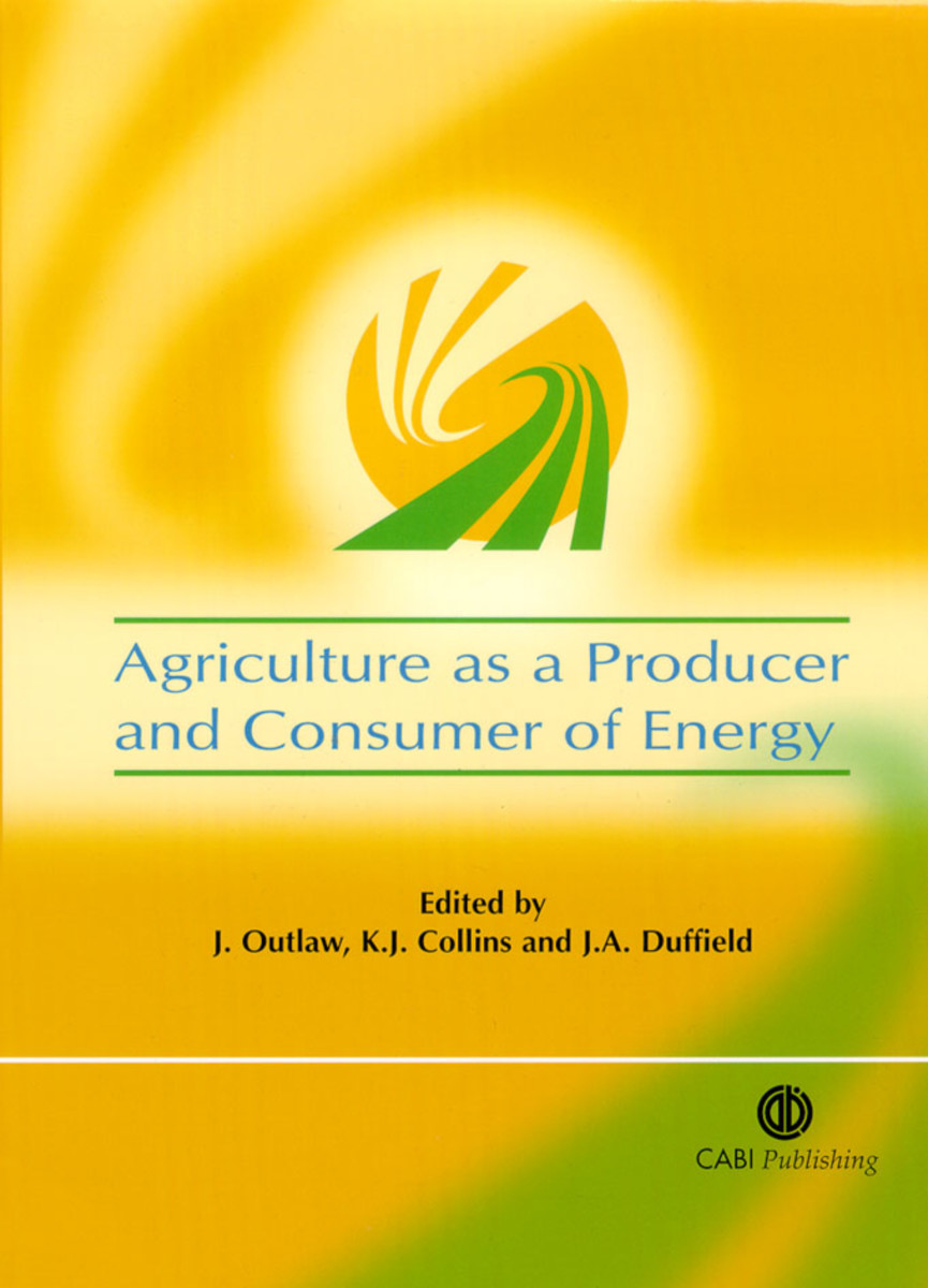 Agriculture as a Producer and Consumer of Energy