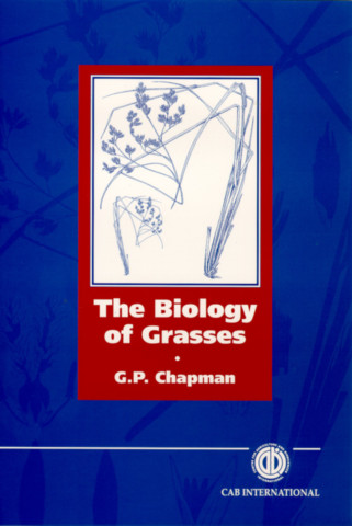 The Biology of Grasses