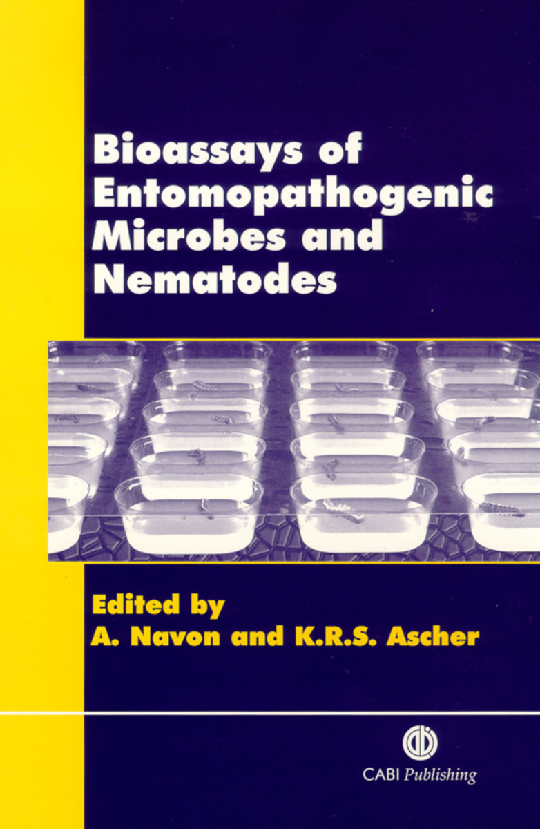 Bioassays of Entomopathogenic Microbes and Nematodes
