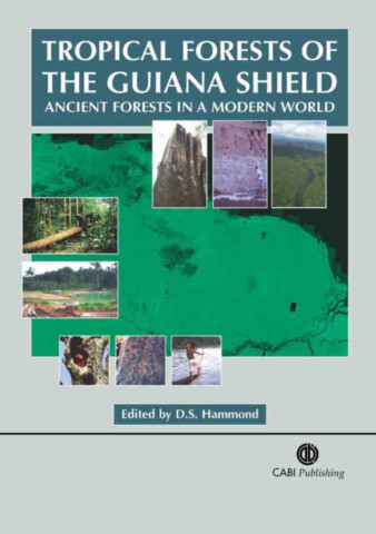 Tropical Forests of the Guiana Shield