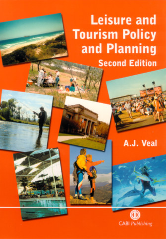 Leisure and Tourism Policy and Planning