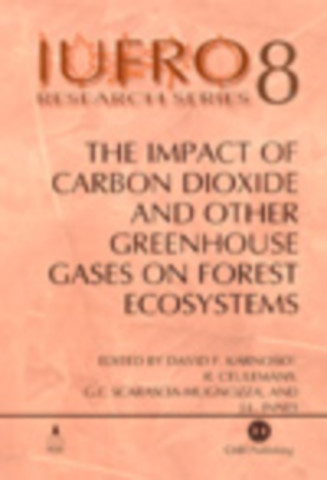 The Impact of Carbon Dioxide and Other Greenhouse Gases on Forest Ecosystems