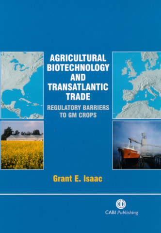 Agricultural Biotechnology and Transatlantic Trade