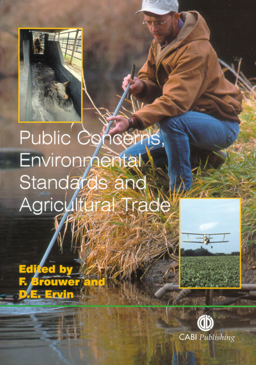 Public Concerns, Environmental Standards and Agricultural Trade