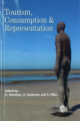 Tourism, Consumption and Representation