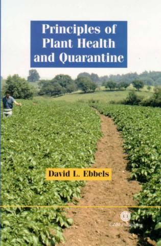 Principles of Plant Health and Quarantine