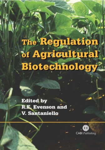 The Regulation of Agricultural Biotechnology