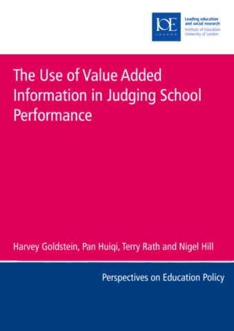 The Use of Value Added Information in Judging School Performance