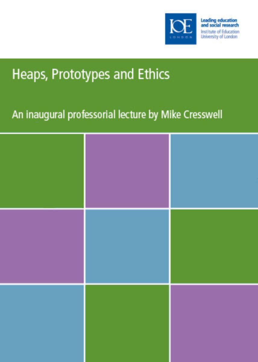 Heaps, Prototypes and Ethics