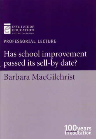 Has School Improvement Passed Its Sell-By Date?