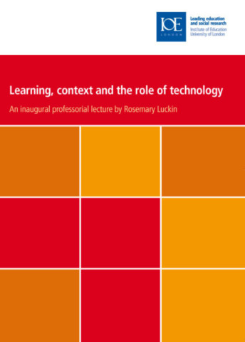 Learning, Context and the Role of Technology