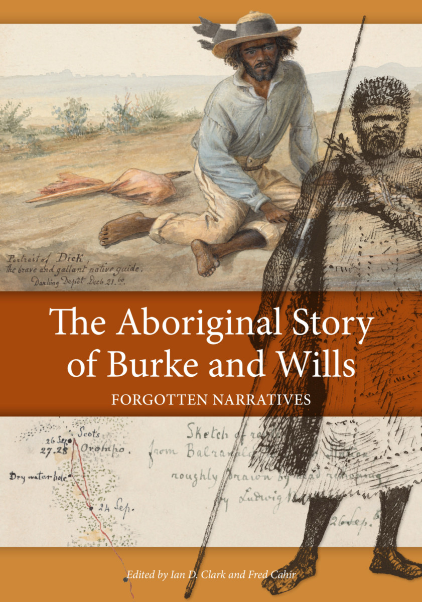 The Aboriginal Story of Burke and Wills