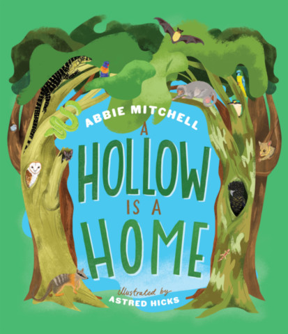 A Hollow is a Home