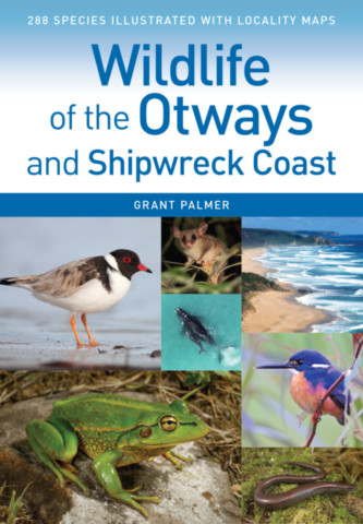Wildlife of the Otways and Shipwreck Coast