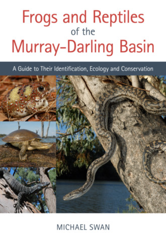 Frogs and Reptiles of the Murray–Darling Basin