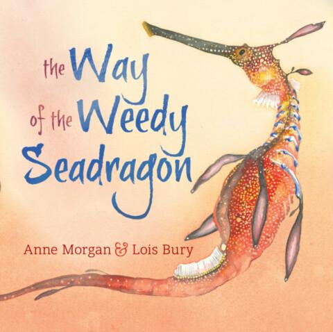 The Way of the Weedy Seadragon
